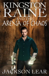 Kingston Raine and the Arena of Chaos